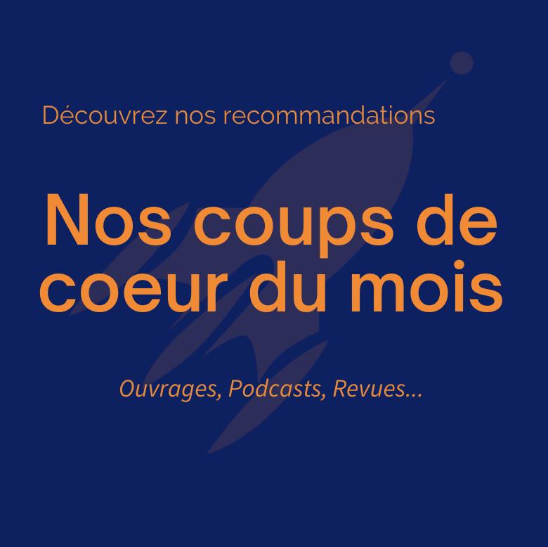 REVENTIS - Coups de coeurs du mois, suggestions d'ouvrages
